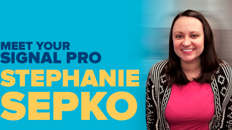 Meet Your Signal Pro: Stephanie Sepko - The Solid Signal Blog